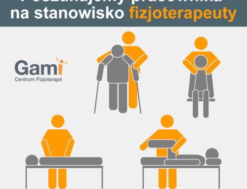 Poszukujemy pracownika na stanowisko fizjoterapeuty – GAMI Centrum Fizjoterapii